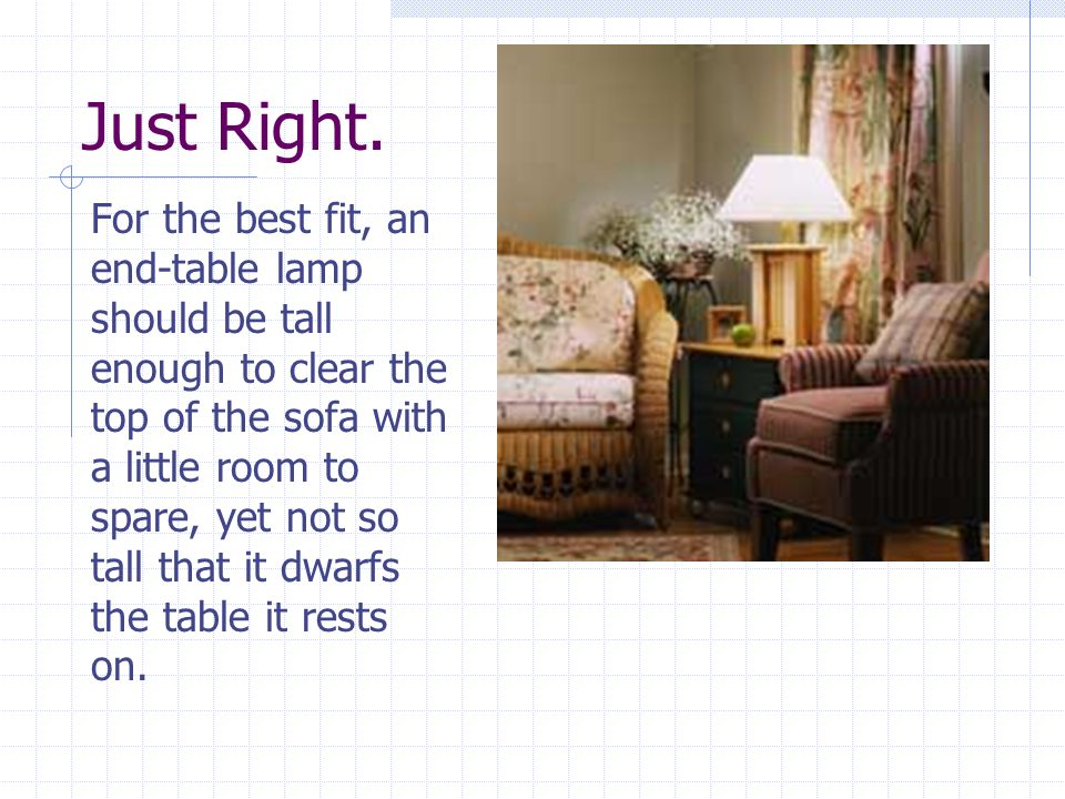 34 Just Right For The Best Fit An End Table Lamp Should Be
