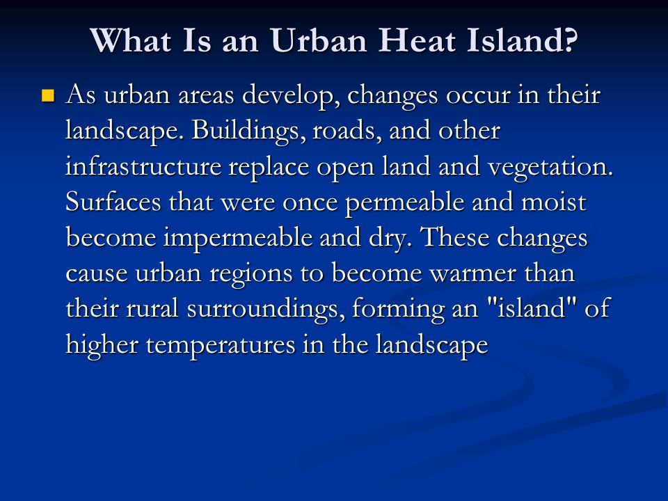 What Is an Urban Heat Island