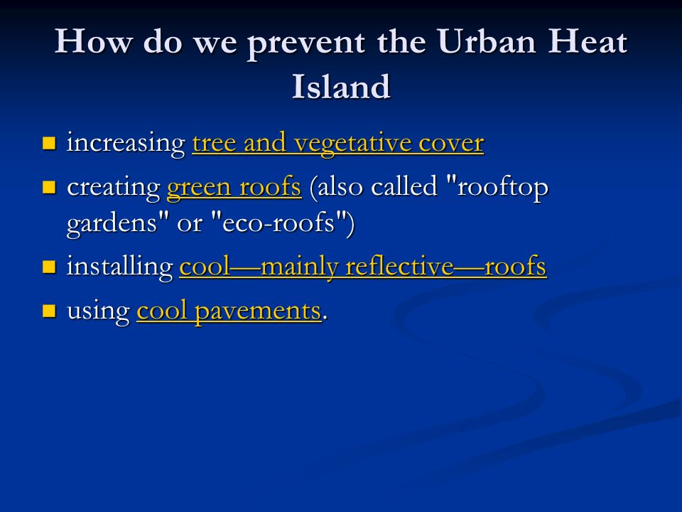 How do we prevent the Urban Heat Island