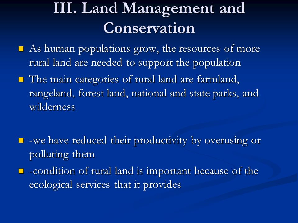 III. Land Management and Conservation