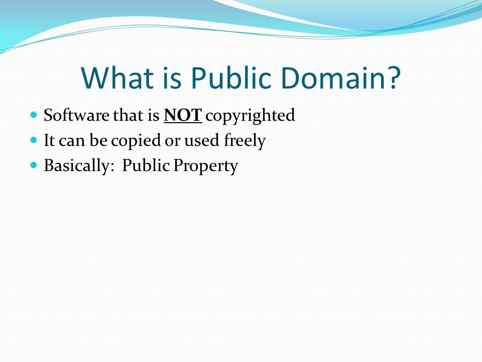 What is Public Domain Software that is NOT copyrighted