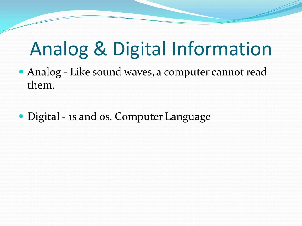Analog & Digital Information
