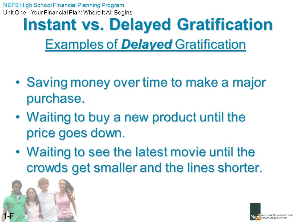 What is delayed gratification? What does delayed gratification.
