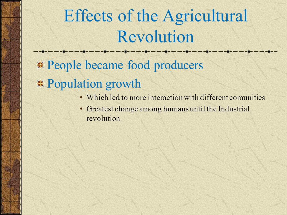 Effects of the Agricultural Revolution