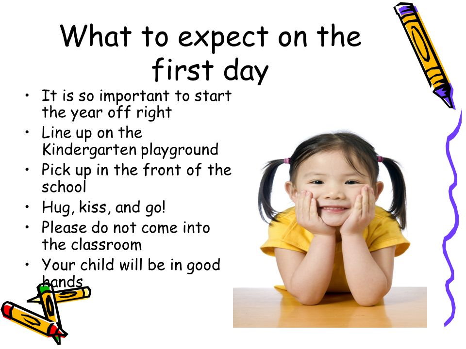 What to expect on the first day