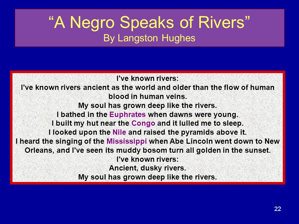 A Negro Speaks of Rivers By Langston Hughes