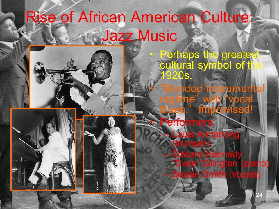 Rise of African American Culture: Jazz Music