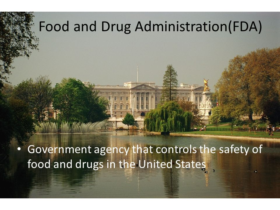 Food and Drug Administration(FDA)