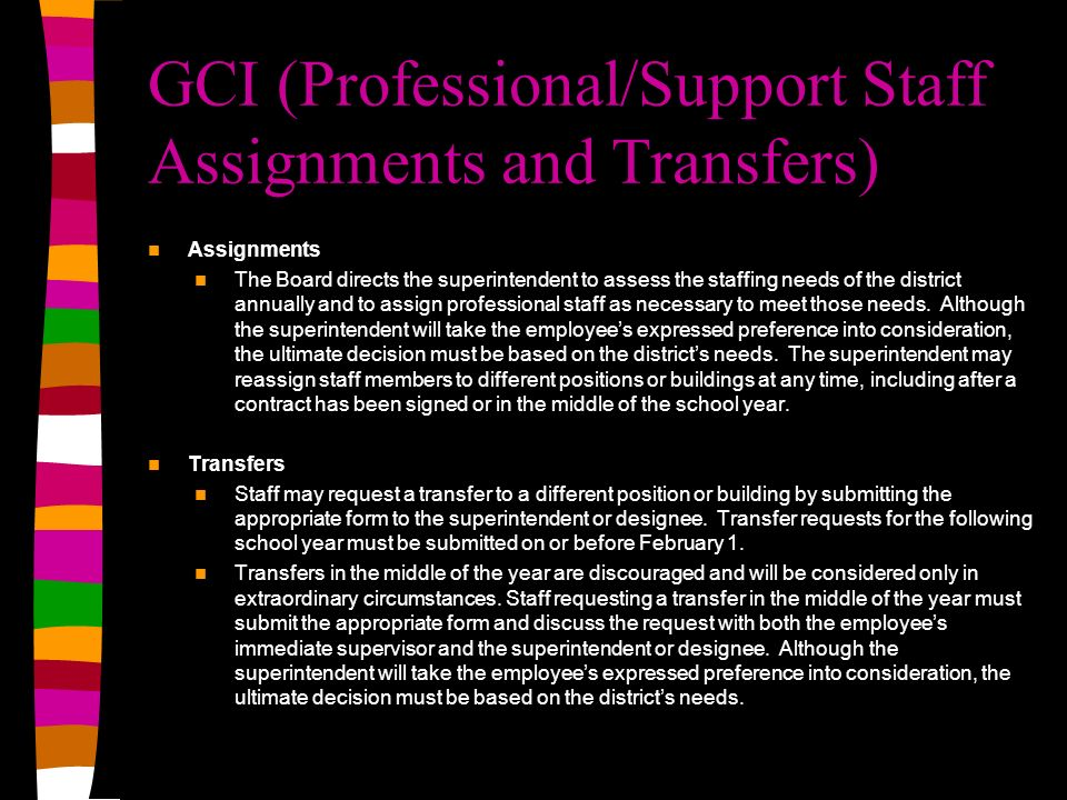 GCI (Professional/Support Staff Assignments and Transfers)