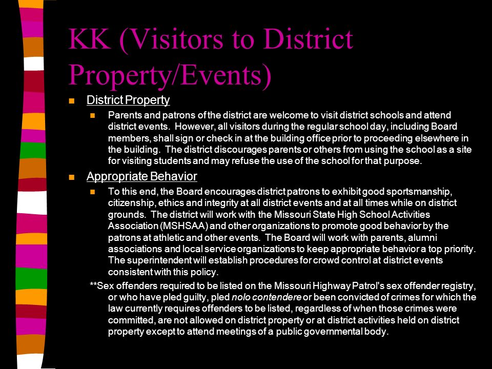 KK (Visitors to District Property/Events)