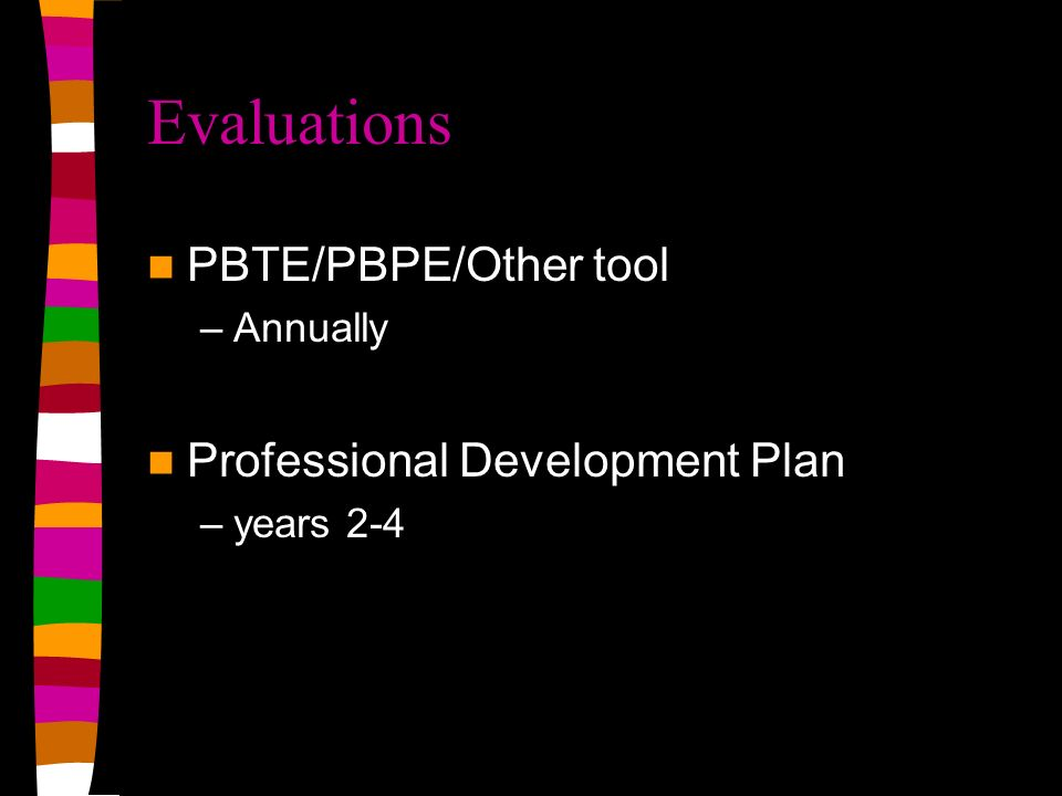 Evaluations PBTE/PBPE/Other tool Professional Development Plan