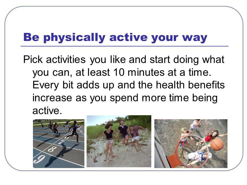 Be physically active your way