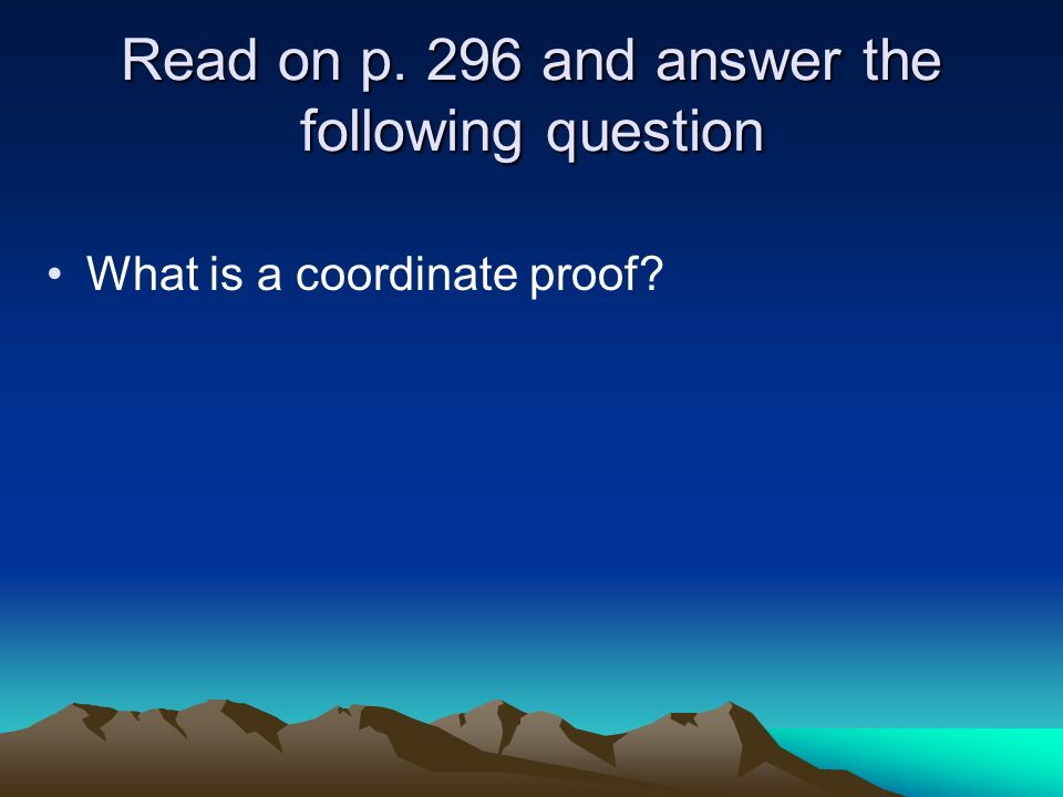 Read on p. 296 and answer the following question