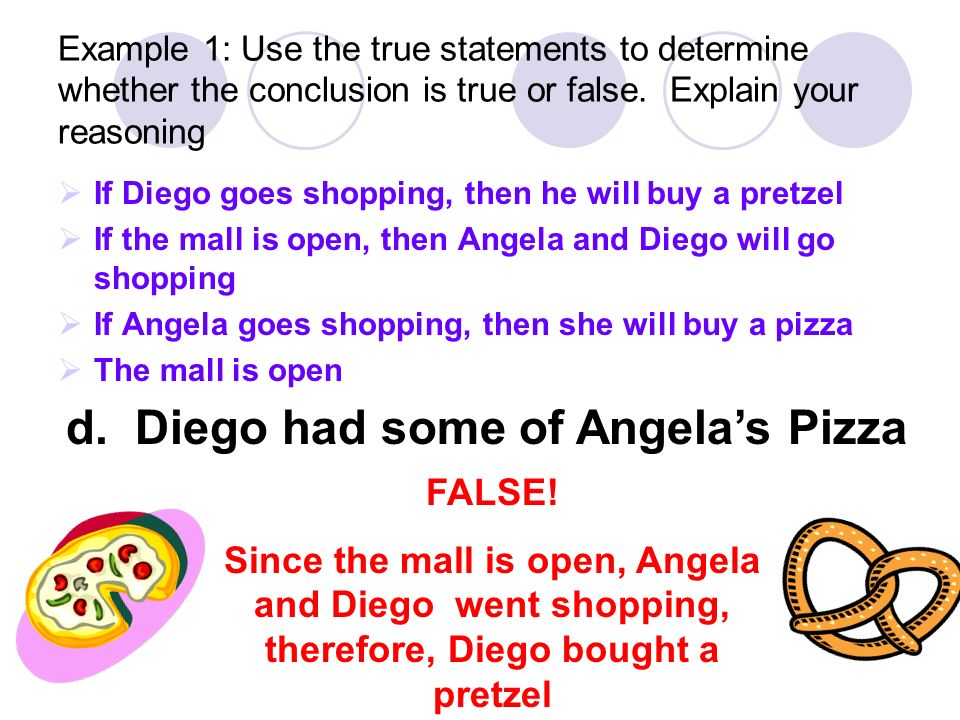 d. Diego had some of Angela's Pizza