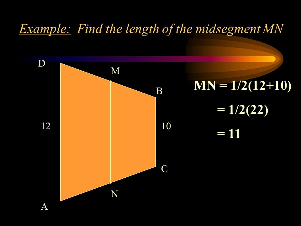 Example: Find the length of the midsegment MN