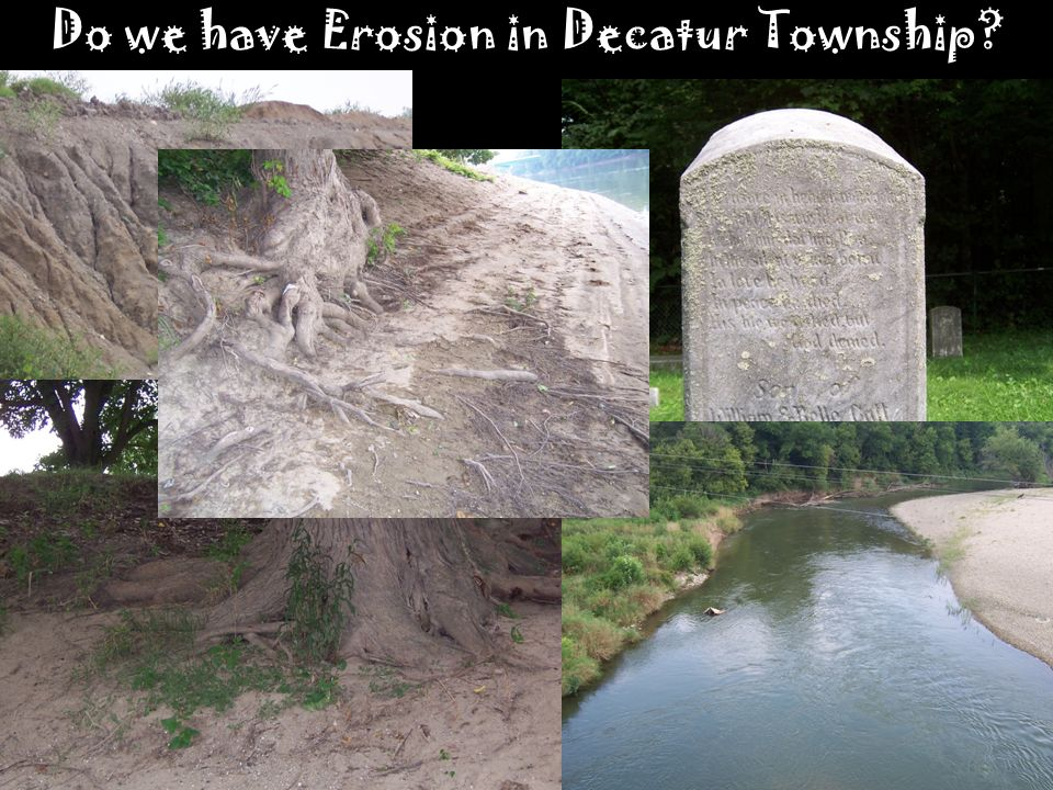 Do we have Erosion in Decatur Township