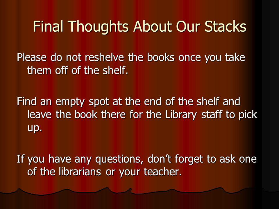 Final Thoughts About Our Stacks