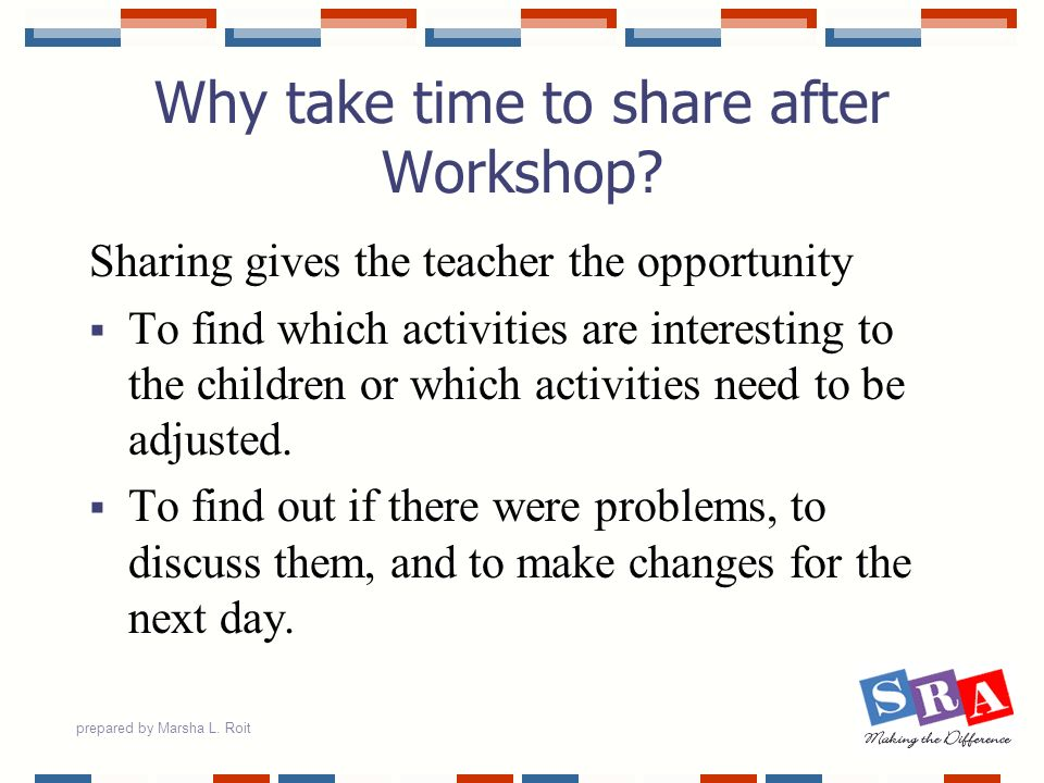 Why take time to share after Workshop