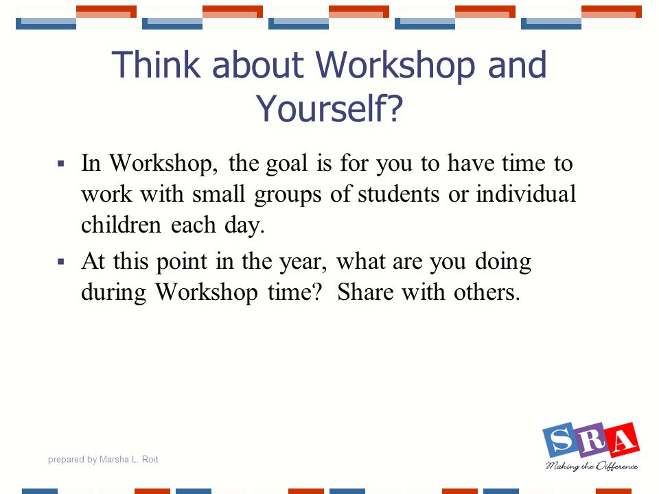 Think about Workshop and Yourself