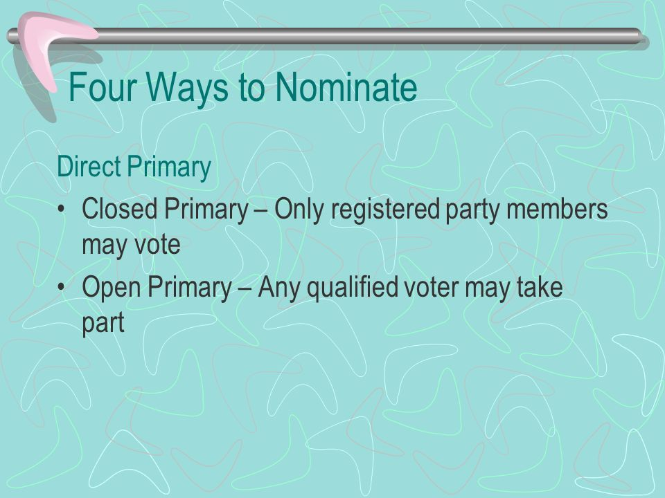 Four Ways to Nominate Direct Primary