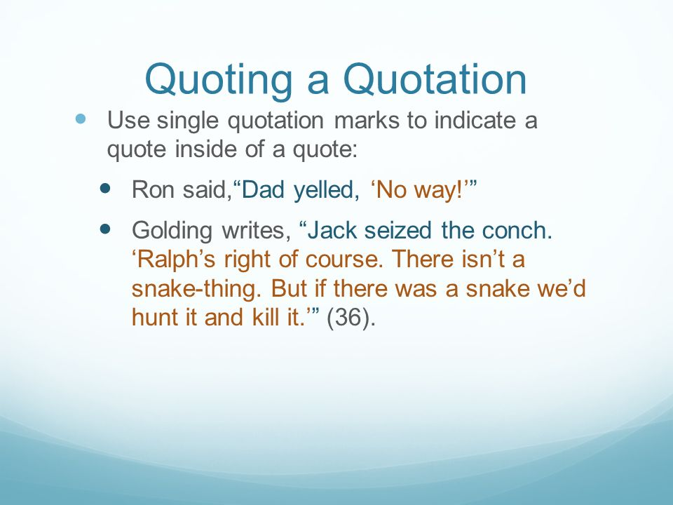 Writing And Incorporating Quotes Effectively Ppt Download Simple Quoting A Quote