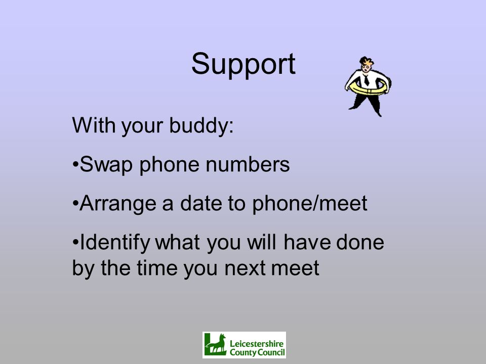 Support With your buddy: Swap phone numbers