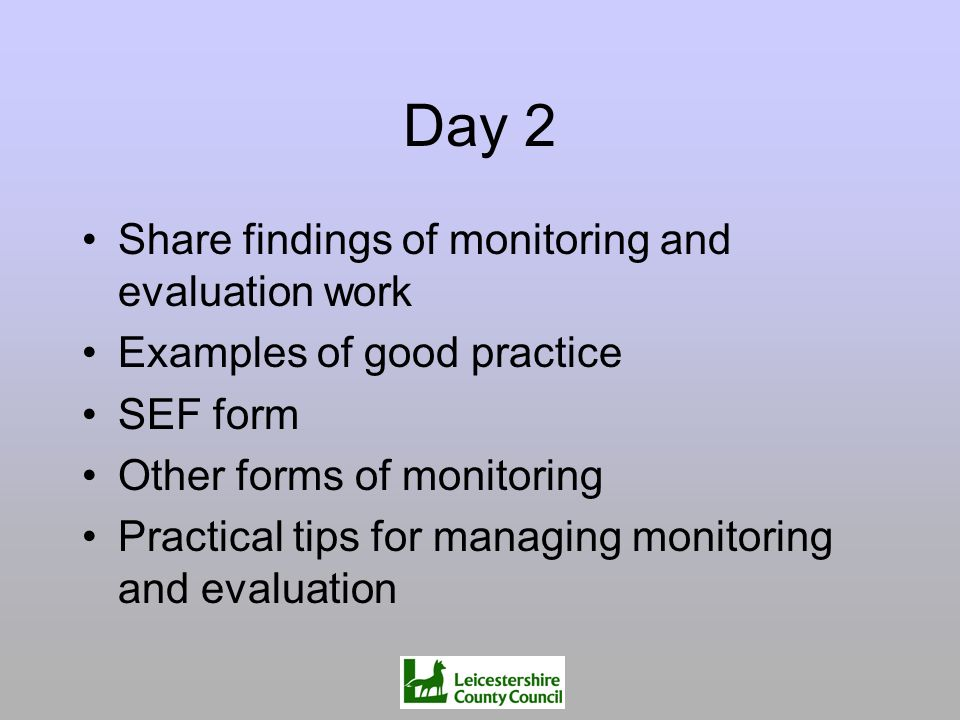 Day 2 Share findings of monitoring and evaluation work