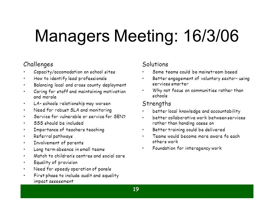 Managers Meeting: 16/3/06 Challenges Solutions Strengths
