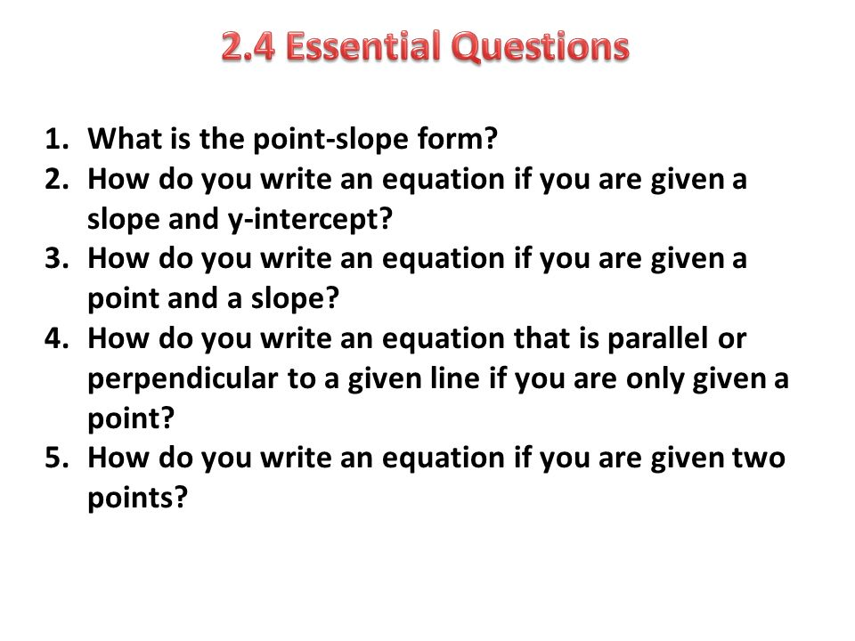 slope and question Questions 12: find an equation of the line parallel to the line 3x + 6y = 5 and passing through the point (1 , 3) write the equation in the slope intercept form.