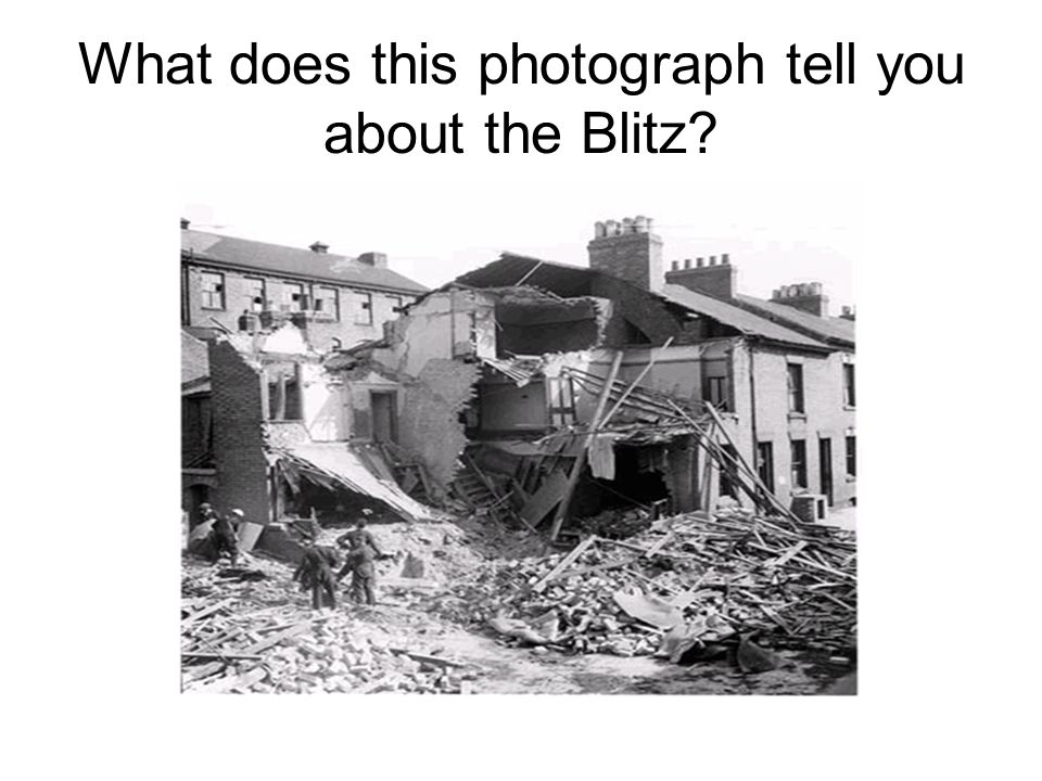 What does this photograph tell you about the Blitz