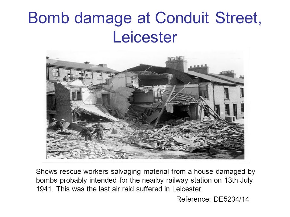 Bomb damage at Conduit Street, Leicester