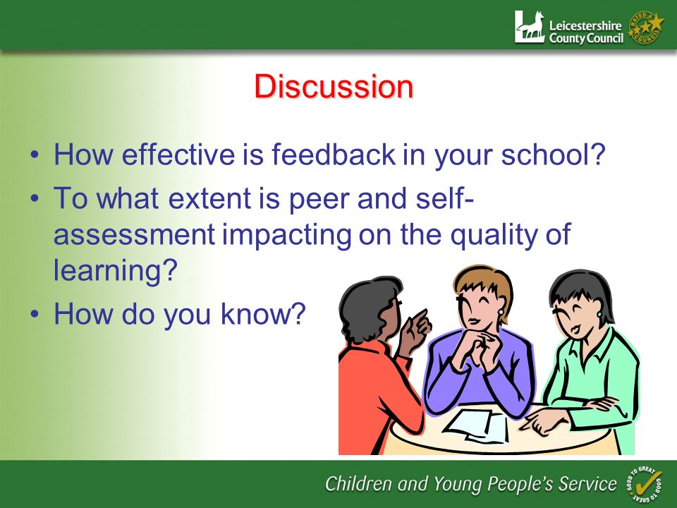 Discussion How effective is feedback in your school
