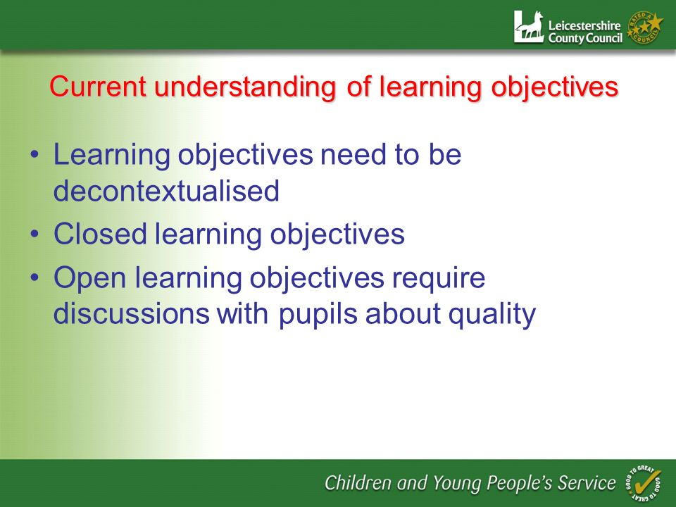Current understanding of learning objectives