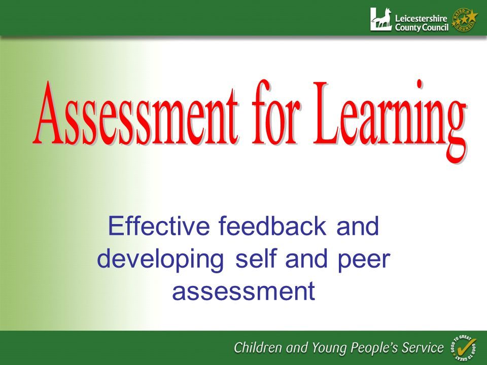 Effective feedback and developing self and peer assessment