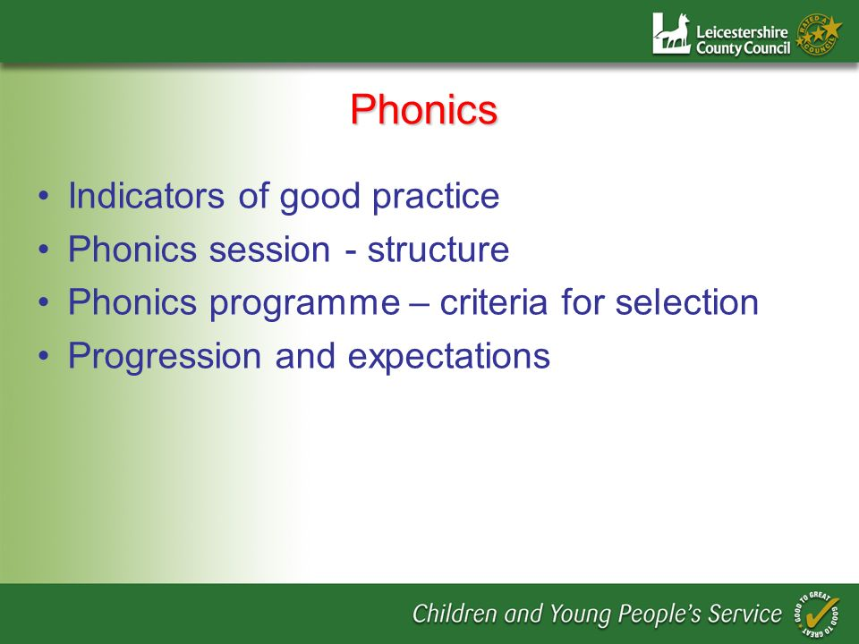 Phonics Indicators of good practice Phonics session - structure