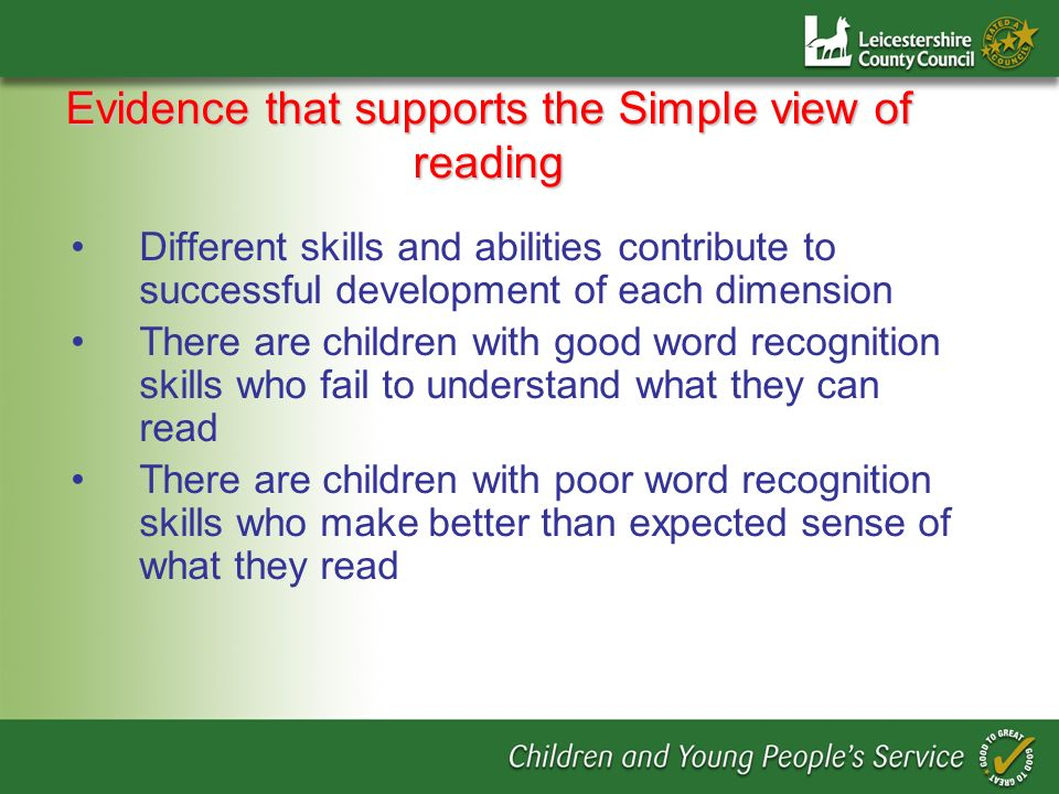 Evidence that supports the Simple view of reading