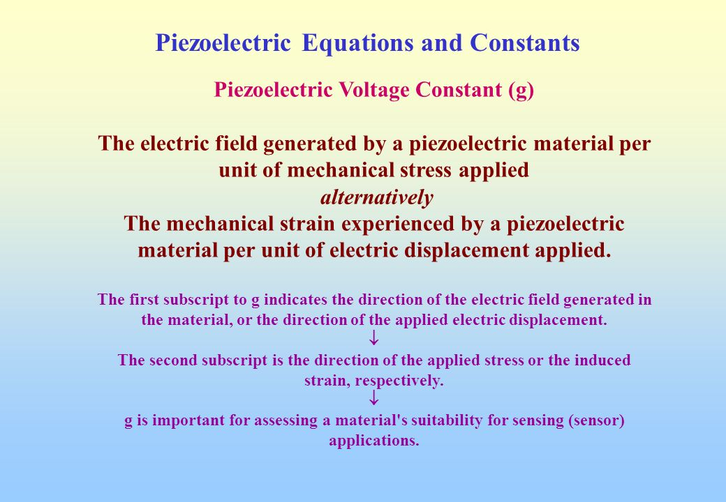 Piezoelectric Equations and Constants - ppt download