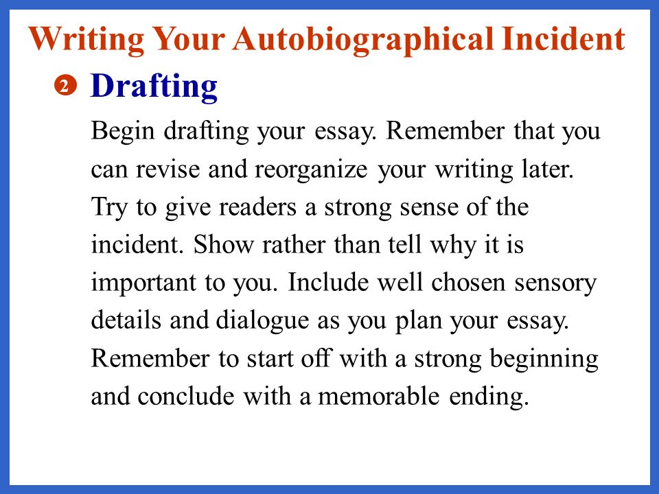 Autobiographical Incident  Ppt Video Online Download Writing Your Autobiographical Incident Drafting Custom Essay Paper also Thesis For Compare Contrast Essay  Business Plan Writers In Kenya