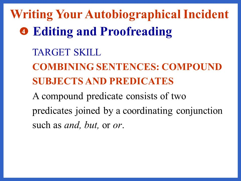 Writing Your Autobiographical Incident Editing and Proofreading