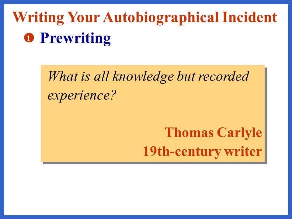 Writing Your Autobiographical Incident Prewriting