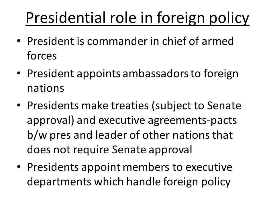 Presidential role in foreign policy