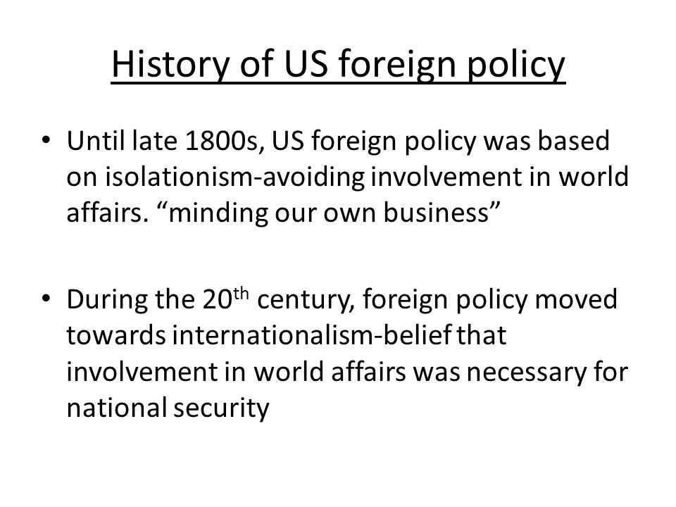 History of US foreign policy