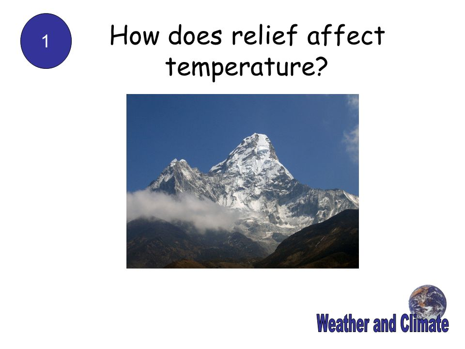 How does relief affect temperature