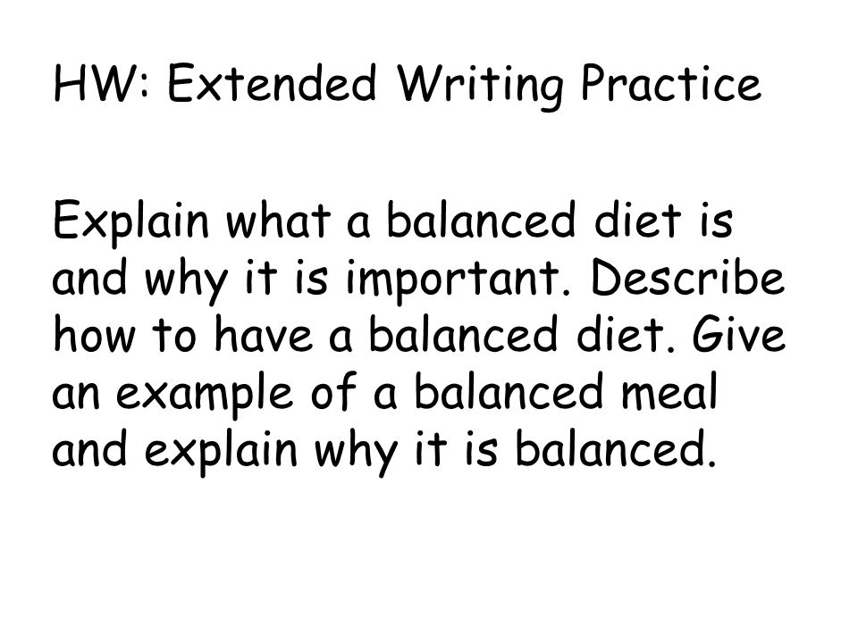 HW: Extended Writing Practice