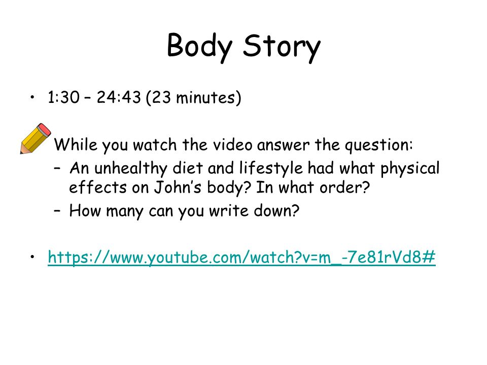 Body Story 1:30 – 24:43 (23 minutes)
