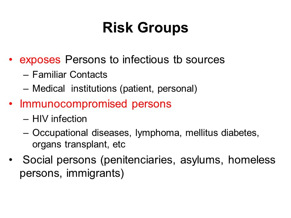 Risk Groups exposes Persons to infectious tb sources