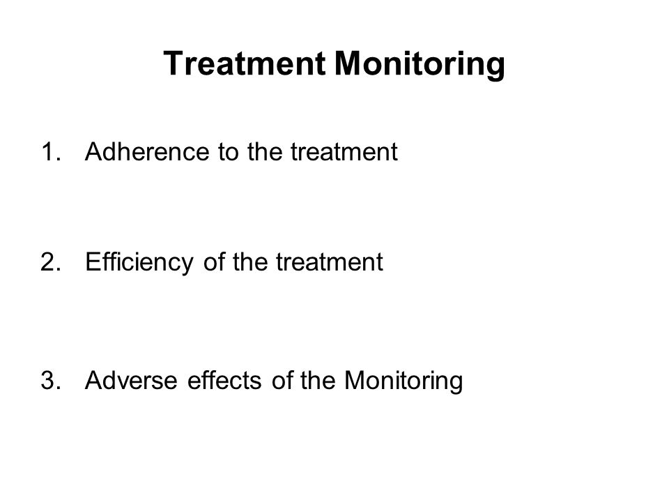 Treatment Monitoring Adherence to the treatment