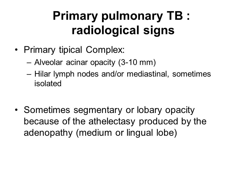 Primary pulmonary TB : radiological signs