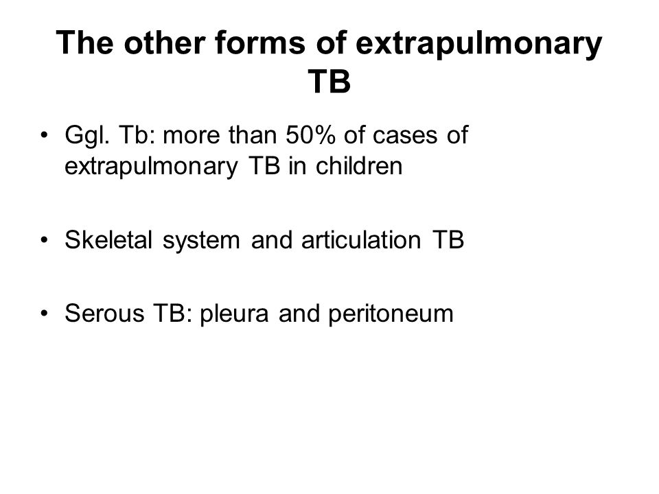 The other forms of extrapulmonary TB