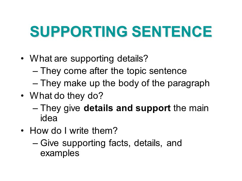 what is supporting sentence